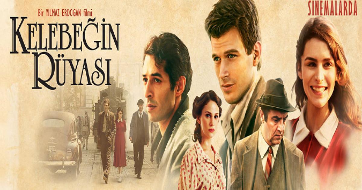 فيلم حلم الفراشة Kelebeğin Rüyası ليلماز إردوغان - مجلة صور